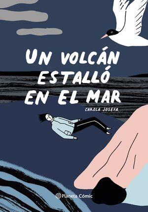 UN VOLCAN ESTALLÓ EN EL MAR