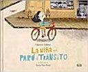 LA NIA QUE PAR EL TRNSITO / THE GIRL WHO STOPPED TRAFFIC