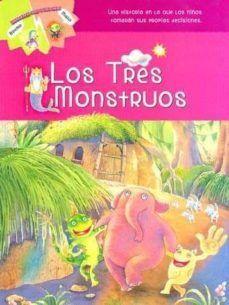 LOS TRES MONSTRUOS