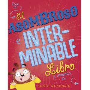 EL ASOMBROSO E INTERMINABLE LIBRO